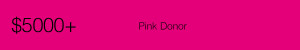 Donor levels - Pink